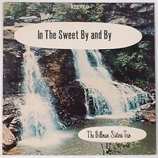 BILLMAN SISTERS: Sweet by and By PRIVATE Rural Gospel Country VINYL LP hear