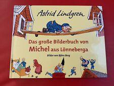 Das große Bilderbuch von Michel aus Lönneberga von Astrid Lindgren