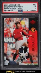 2003 Upper Deck Manchester United Cristiano Ronaldo ROOKIE RC #13 PSA 5 EX
