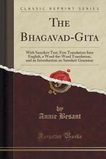The Bhagavad-Gita : With Samskrit Text, Free Translation into English, a...