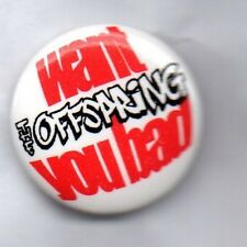 THE OFFSPRING Want You Bad BUTTON BADGE - AMERICAN PUNK ROCK BAND 25mm PIN