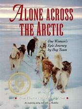 Alone Across the Arctic: One Woman's Epic Journey by Dog Team, Flowers, Pam, 088