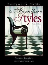 Designer's Guide to Furniture Styles (2nd Edition), Treena Crochet, Good Conditi