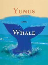 NEW Yunus and the Whale (Tales from the Qur'an) by Noura Durkee