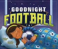 Goodnight Football (Sports Illustrated Kids Bedtime Books) by Dahl, Michael, NEW