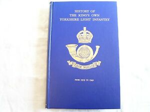 HISTORY OF THE KING'S OWN YORKSHIRE LIGHT INFANTRY 1919-1942. 1950. 1st ed. Lund