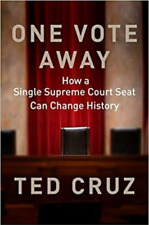 One Vote Away By Ted Cruz  😍 ***** Fast Delivery ****