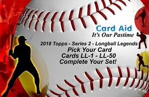 2018 Topps Series 2 - Longball Legends - Card LL-1 - LL-50 - Comp Your Set - MNT