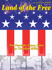 """LAND OF THE FREE"" TEN PATRIOTIC PIANO SOLOS MUSIC BOOK-NEW ON SALE-SONGBOOK!!"