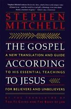 The Gospel According to Jesus: A New Tra