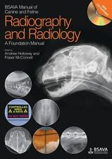 BSAVA MANUAL OF CANINE AND FELINE RADIOGRAPHY AND RADIOLOGY - HOLLOWAY, ANDREW (