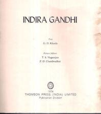 INDIA RARE - INDIRA GANDHI  TEXT G D KHOSLA PICTURE EDITORS T S NAGARAJAN 1974