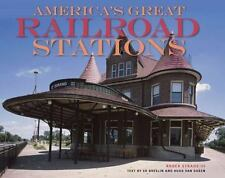 NEW - America's Great Railroad Stations