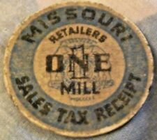 MISSOURI SALES TAX RECEIPT RETAILERS ONE (1) MILL FIBER STATE OF MISSOURI TAX TO