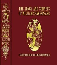 Calla Editions Ser.: The Songs and Sonnets of William Shakespeare by William Shakespeare (2014, Hardcover)