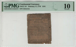 FEBRUARY 17 1776 CONTINENTAL CURRENCY NOTE CC-19 $1/6 FUGIO NOTE PMG VG 10