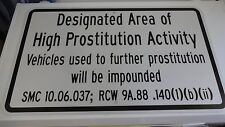 "Prostitute Sign Warning Pimps Johns AUTHENTIC DOT  30"" X 18""  Spokane  WA"