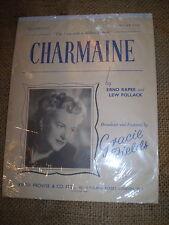 CHARMAINE,GRACIE FIELDS, ORIGINAL 1940'S SHEET MUSIC.EXCELLENT CONDITION