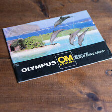 OLYMPUS OM SYSTEM MOTOR DRIVE GROUP USER / INSTRUCTION MANUAL / GUIDE.