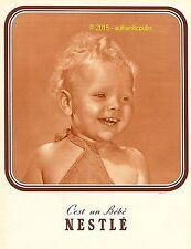 PUBLICITE C'EST UN BEBE NESTLE BABY DE 1937 FRENCH AD PUB COULEUR SEPIA AFFICHE