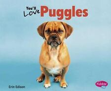 You'll Love Puggles (ExLib) by Erin Edison