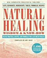 NATURAL HEALING WISDOM & KNOW-HOW - ROST, AMY (COM) - NEW PAPERBACK BOOK