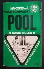 International Tournament Pool~Game Rules Book~Shooting Basics~Cue~Table Care1977