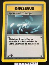 Carte Pokemon SUPPRESSION D'ENERGIE 92/102 Set de Base Wizard Edition 1 FR NEUF