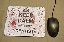 DENTISTA Keep Calm Stampato Mouse Pad Scrivania Arredamento PC REGALO DI COMPLEANNO LAUREA Job