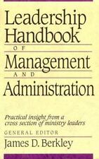 Leadership Handbook of Management and Administration [Feb 01, 1997] Berkley, J..
