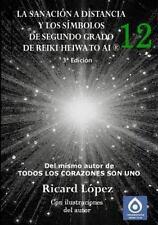 La Sanación a Distancia y Los Símbolos de Segundo Grado de Reiki Heiwa to Ai...