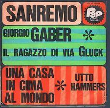 GIORGIO GABER IL RAGAZZO DELLA VIA GLUCK/UTTO HAMMERS UNA CASA IN... 45 GIRI POP