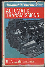 AUTOMATIC TRANSMISSIONS : AUTOMOBILE ENGINEERING - R. F. ANSDALE   rare