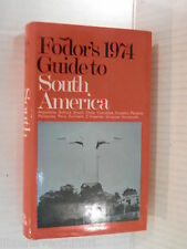 FODOR 1974 GUIDE TO SOUTH AMERICA Argentina Bolivia Brazil Chile Fodor Birnbaum