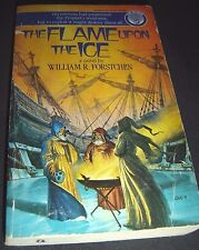 The Ice Prophet The Flame upon the Ice No. 2 by William R. Forstchen 1984 1st