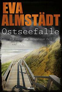 Eva Almstädt - Ostseefalle - Ostsee Krimi - 16. Fall 2021