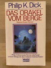 Philip K. Dick, Das Orakel vom Berg, Science Fiction SF Roman, Bastei Lübbe