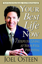 Your Best Life Now Paperback by Joel Osteen - Brand New