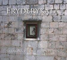 Sarakina - Fryderykata. Inspired by Chopin CD