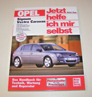 Reparaturanleitung Opel Signum / Vectra C Caravan - ab 2003