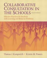 Collaborative Consultation in the Schools: Effective Practices for Students with