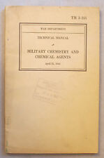1942 MILITARY CHEMISTRY & CHEMICAL AGENTS TM 3-215 Technical Guide
