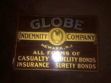 GLOBE INDEMNITY COMPANY of  NEWARK, N. J. Advertising tin sign 19x13