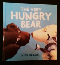 Nick Bland - The Very Hungry Bear - hb 2012 - Australian Children's Picture Book