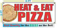 HEAT & EAT PIZZA Banner Sign NEW Larger Size Best Quality for the $