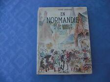 EN NORMANDIE DE LA BRESLE A LA DIVES par René HERVAL - ARTHAUD 1952 avec carte