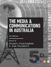 The Media and Communications in Australia By Stuart Cunningham Paperback