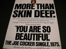 Joe Cocker You Are So Beautiful now everyone does. 1975 Promo Poster Ad mint