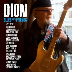 Dion - Blues With Friends (NEW CD)