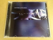 CD / LACRIMAS PROFUNDERE - BURNING: A WISH